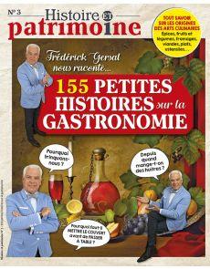 155 petites histoires sur la gastronomie, par Frédérick Gersal - Histoire et Patrimoine 03