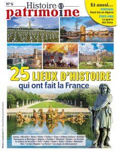 25 lieux d'histoire qui ont fait la France - Histoire et Patrimoine 06