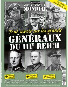 Histoire du Second Conflit Mondial 47 - Tout savoir sur les grands généraux du IIIè reich