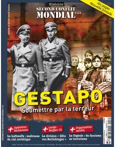Gestapo, soumettre par la terreur - Histoire du Second Conflit Mondial 53