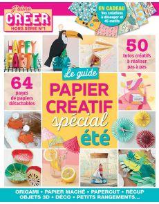 Le guide du Papier Créatif spécial été - J'aime Créer hors-série 1