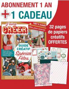 Abonnement 1 AN à J'AIME CRÉER + EN CADEAU 32 pages de papiers créatifs
