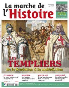Les Templiers, de la fondation à la malédiction - La Marche de l'Histoire 37