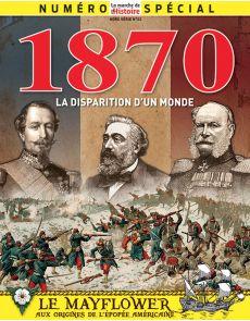 La Guerre de 1870 - La Marche de l'Histoire hors-série n.23