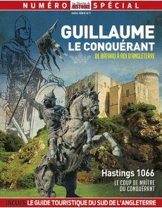 Guillaume le conquérant - La Marche de l'Histoire hors-série n°9