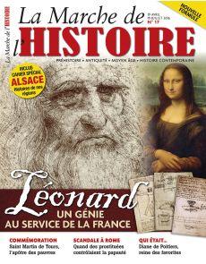 La Marche de l'Histoire n°17 - Léonard de Vinci, un génie au service de la France