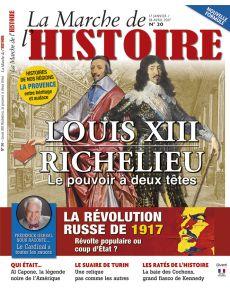 La Marche de l'Histoire n°20 - Louis XIII et richelieu, le pouvoir à deux têtes