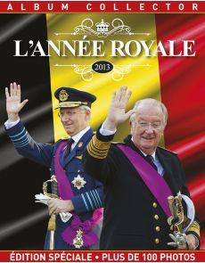 L'Année Royale - Hors série de la Marche de l'Histoire