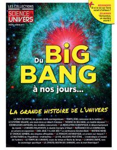 Du Big-Bang à nos jours, la grande histoire de l'univers