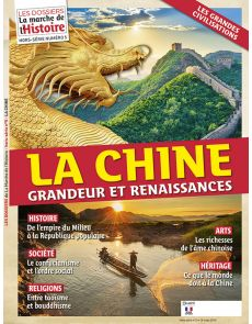 La Chine, grandeur et renaissances - Les Dossiers de La Marche de l'Histoire - Hors-Série 5