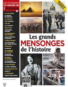 Les grands mensonges de l'histoire - Les Dossiers de La Marche de l'Histoire 11