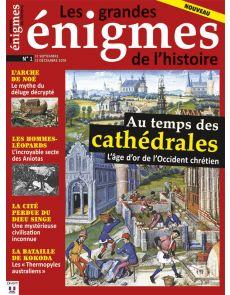 Les grandes énigmes de l'histoire 1 - Au temps des cathédrales