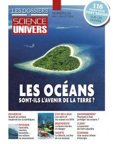 Les Dossiers de Science et Univers n°6 - Les océans sont-ils l'avenir de la terre ?