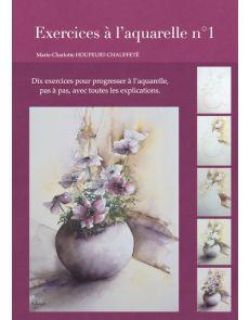 Exercices à l'Aquarelle n°1 - Marie-Charlotte Chauffeté