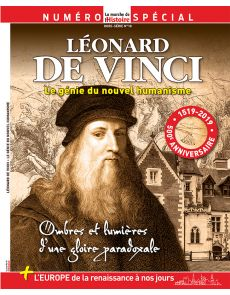La Marche de l'Histoire hors-série n°18 : Léonard de Vinci, le génie du nouvel humanisme