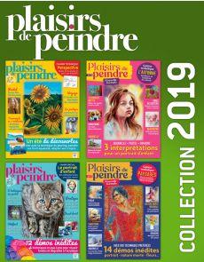 Collection 2019 complète - Plaisirs de Peindre : 4 numéros collectors
