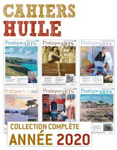 Collection 2020 suppléments HUILE 6 numéros - Pratique des Arts