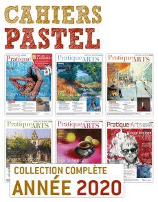 Collection 2020 suppléments PASTEL 6 numéros - Pratique des Arts