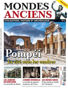 Mondes Anciens 04 - Pompéi La cité sous les cendres