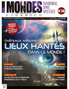Mondes Etranges 36 - Châteaux et maisons, les lieux hantés dans le Monde
