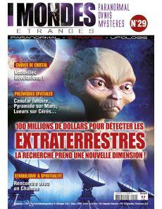 Mondes Etranges n°29 - 100 millions de dollars pour détecter les extraterrestres