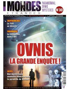 Mondes Etranges n°30 - OVNIS la grand enquête