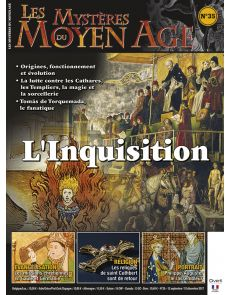 Les mystères du Moyen Age numéro 35 - L'inquisition