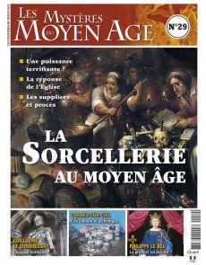 Les Mystères du Moyen Age n°29 - La sorcellerie au Moyen Age