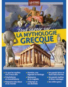 Tout savoir sur la Mythologie Grecque - Mystères Mythes et Légendes hors-série 4