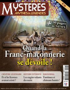 Mystères, Mythes et Légendes n°26 - Quand la franc-maçonnerie se dévoile