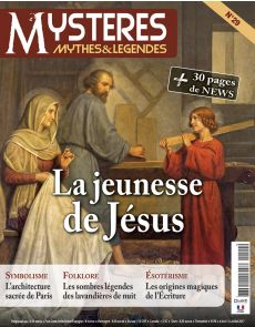 Mystères Mythes et Légende n°29 - La Jeunesse de Jésus, Symbolisme, Esotérisme