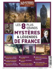 Les 8 plus grands mystères et légendes de France - Mystères Mythes et Légendes hors-série n°6