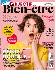 Objectif Bien Etre 1 - Le magazine qui vous veut du bien