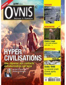 OVNIS 2 : Hyper civilisations, une réponse aux contacts extraterrrestres sur terre