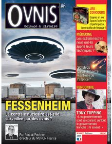 OVNIS 6 - Fessenheim : la centrale est-elle surveillée par les OVNIS ?