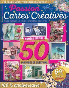 Passion Cartes Créatives 50 numéro spécial - 148 pages de créations
