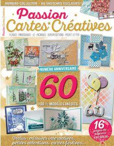 Passion Cartes Créatives 60 - NUMÉRO ANNIVERSAIRE