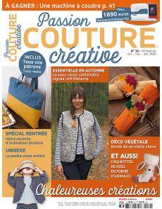 Passion Couture Créative 30 - Chaleureuses créations d'automne