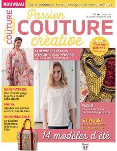 Passion Couture Créative 21 - Vos modèles d'été