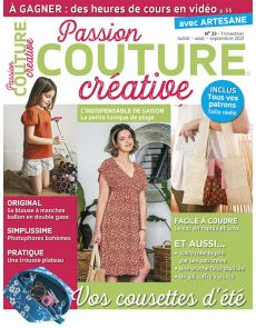 Passion Couture Créative 33 - Vos cousettes d'été
