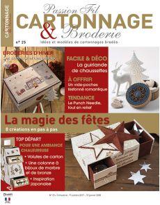 Passion Fil Cartonnage et Broderie n°25 - La magie des fêtes