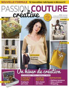 Passion Couture Créative n°15 - Tout un hiver de créations couture et broderie