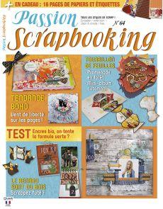 Passion Scrapbooking n°64 - En cadeau : 16 pages de papiers et étiquettes