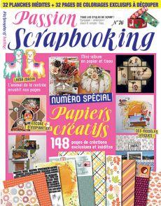 Passion Scrapbooking 76 - Numéro spécial 148 pages de créations inédites