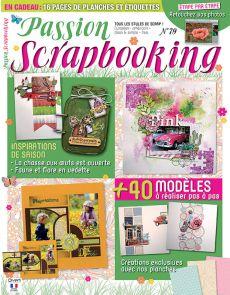 Passion Scrapbooking 79 - Tous les styles de scrap !