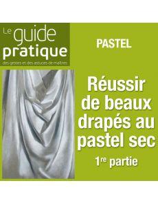 Exercice 1 : réussir de beaux drapés, pastel sec - Guide Pratique Numérique