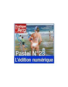Téléchargement du Cahier spécial Pastel n°23 - Pratique des Arts