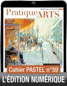TÉLÉCHARGEMENT - Cahier spécial PASTEL 59 - Pratique des Arts