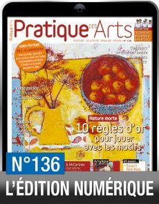 TELECHARGEMENT - Pratique des Arts numéro 136 - Aquarelle, pastel, acrylique, huile