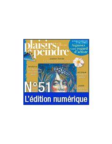 Téléchargement de Plaisirs de Peindre n°51